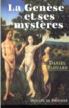 La genese et ses mysteres