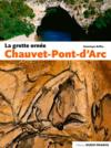 La grotte ornée Chauvet-Pont-d'Arc