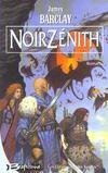 Les chroniques des Ravens t.2 ; Noirzénith
