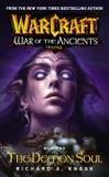 Livres - Warcraft : War Of The Ancients - Tome 2: The Demon Soul