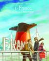 La France, un rêve sur l'Atlantique