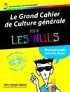Grand cahier de culture générale pour les nuls