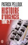 Histoire d'urgences t.2