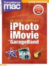 Competence Mac N.34 ; Iphoto, Imovie Et Garage Band