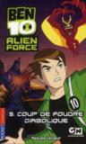 Livres - Ben 10 alien force t.5 ; coup de foudre diabolique
