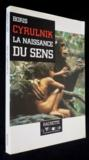 La Naissance Du Sens