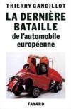 La derniere bataille de l'automobile europeenne
