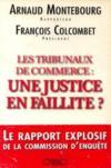 Les Tribunaux De Commerce : Justice, Faillite