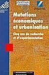 Mutations économiques et urbanisation