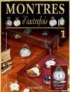 Montres D'Autrefois - Lot De 8 Numeros