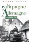 La campagne d'Allemagne ; printemps 1945