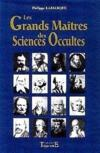 Grands Maitres Sciences Occulte