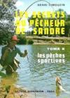 Livres - Sandre Secrets Du Pecheur T2
