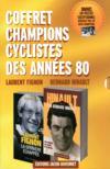 Livres - Champions des années 80 ; Bernard Hinault, Laurent Fignon ; coffret