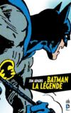 Batman, la légende t.1  - Bob Haney - Jim Daparo