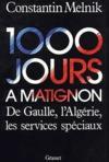 1000 jours à Matignon ; De Gaulle, l'Algérie et les services spéciaux