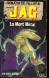 Jag. La mort métal