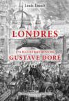 Londres ; 174 illustrations de Gustave Doré