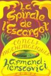 La Spirale De L'Escargot. Contes Mathematiques