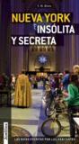 Nueva York Insolita Y Secreta
