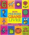 Mon premier grand livre pour jouer avec les mots, les nombres, les formes, les couleurs