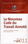 Le nouveau code du travail annoté (édition 2011)