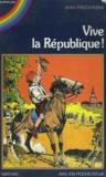 Vive La Republique