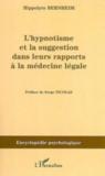 L'hypnotisme et la suggestion dans leurs rapports à la médecine légale