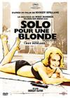 DVD & Blu-ray - Solo Pour Une Blonde
