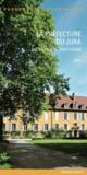La préfecture du Jura, ancien prieuré Saint-Désiré