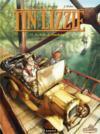 Tin Lizzie t.1 ; la belle de Ponchatowla
