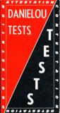 Tests ; attestation ; contestation ; détestation ; protestation