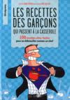 Livres - Les recettes des garcons qui passent  la casserole