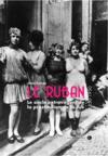 Le ruban ; le siècle extravagant de la prostitution de rue (1850-1950)