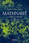 Mathnawî ; la quête de l'absolu t.2