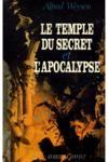Le Temple Du Secret Et L'Apocalypse