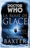 Doctor Who ; la roue de glace