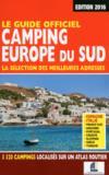 Le guide officiel camping ; Europe du Sud (édition 2016)