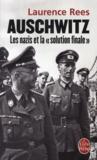 Auschwitz ; les nazis et la «solution finale»