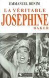 La Veritable Josephine Baker