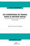 Les conditions de travail dans le secteur social ; approches juridiques d'un exercice professionnel bien particulier