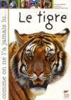 Comme on ne l'a jamais lu... Le Tigre