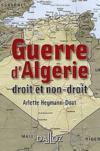 La guerre d'Algérie : droit et non droit (édition 2012)