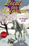 L'école des licornes t.3 ; le dragon perdu