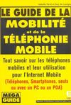 Le Guide De La Mobilite Et De La Telephonie Mobile