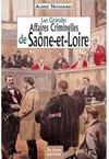 Livres - Les grandes affaires criminelles de Sane-et-Loire