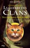 La Guerre Des Clans - Les Signes Du Destin T.3 ; Des Murmures Dans La Nuit