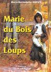 Livres - Marie du bois des loups