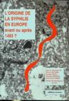 L'Origine De La Syphilis En Europe