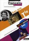 Francais ; terminale bac pro ; cahier spécial élève (édition 2011)